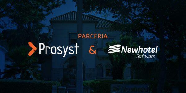Newhotel visa ampliar operações no Brasil em parceria com a Prosyst